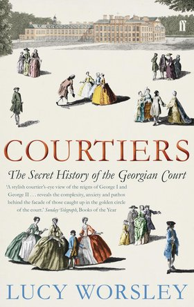 Courtiers by Lucy Worsely