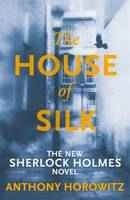 Book Review – The House of Silk by Anthony Horowitz
