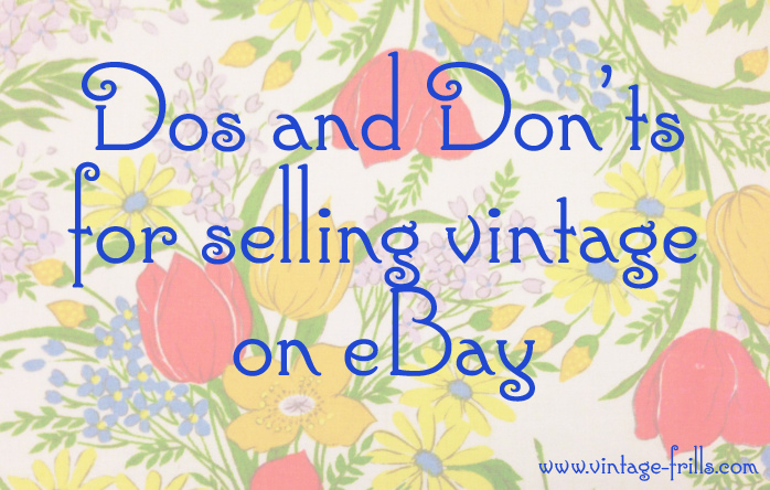 Ebay Selling Dos and Don'ts