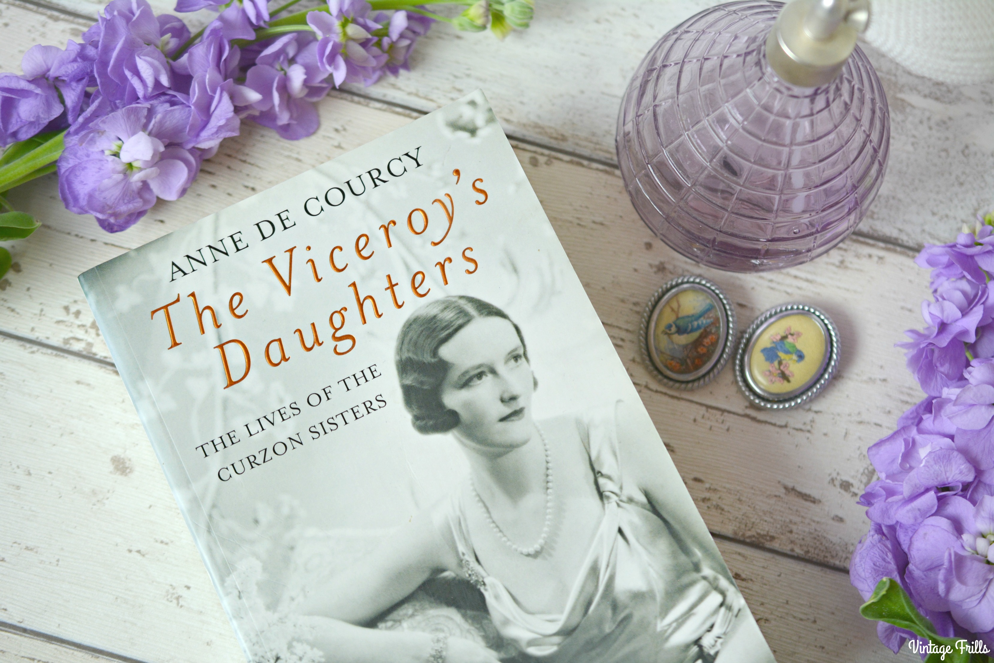 Book Review – The Viceroys Daughters by Anne De Courcy